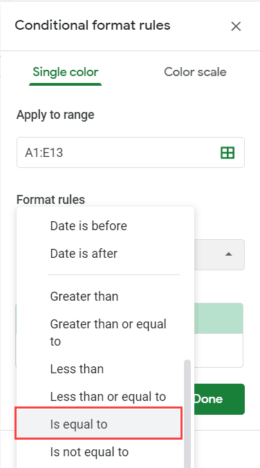 Click on is equal to option in Conditional formatting pane
