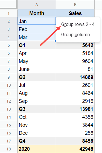 Click on Group Rows Option that appear after using the keyboard shortcut