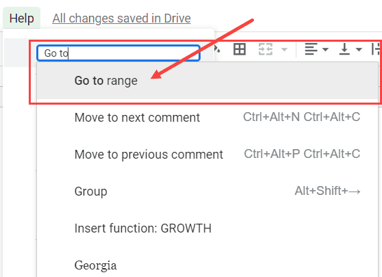 Type to Go To in the field and then click on Go To Range option