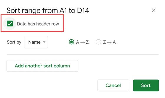 Click on Data has header rows