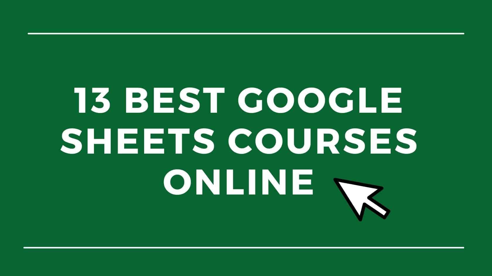 Best Google Sheets Courses 2021